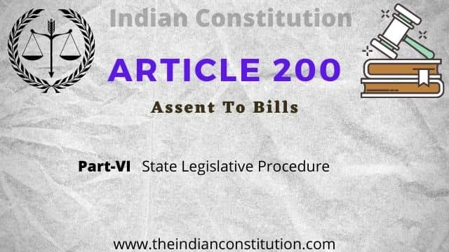 Article 200 of The Indian Constitution