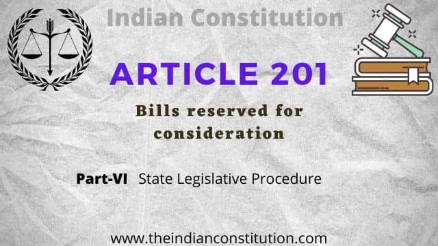 Article 201 of Indian Constitution: Bills Reserved For Consideration