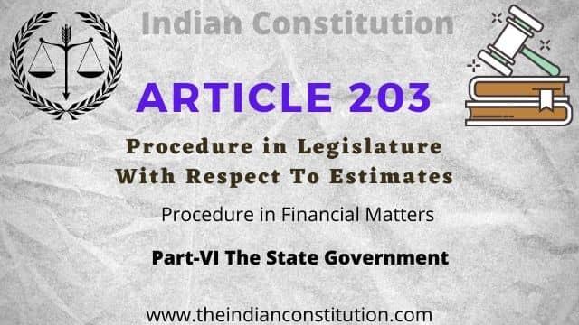 Article 203 of The Indian Constitution: Estimates Procedure in Legislature