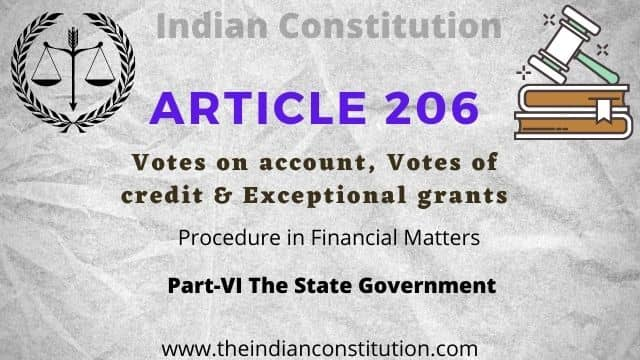 Article 206 Vote on Account & Vote of Credit In The Indian Constitution