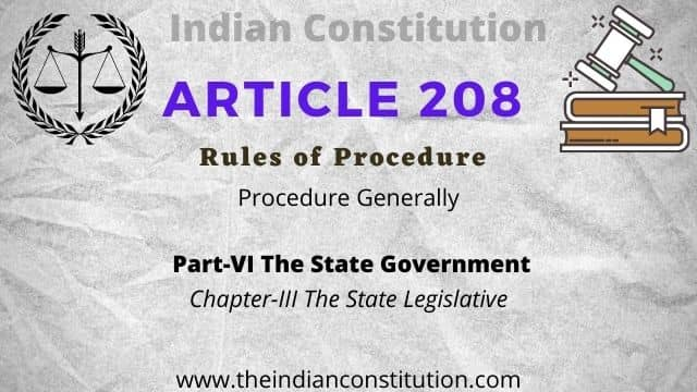 Article 208 of The Indian Constitution Rules of Procedure