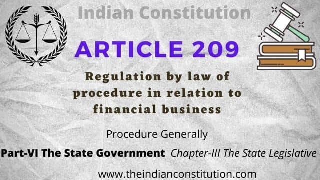 Article 209 of Indian Constitution Regulation By Law To Financial Business