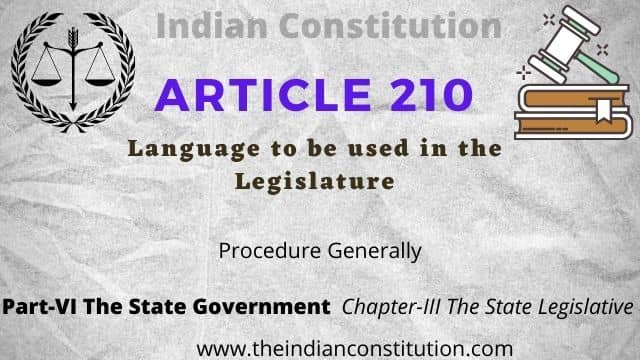 Article 210 of The Indian Constitution: Language Used In State Legislature