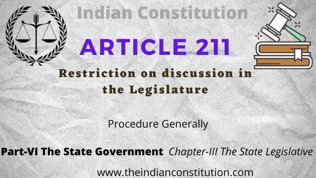 Article 211 of The Indian Constitution: Restriction on Discussion