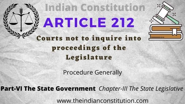 Article 212 of Indian Constitution: Courts Not To Inquire Into Proceedings