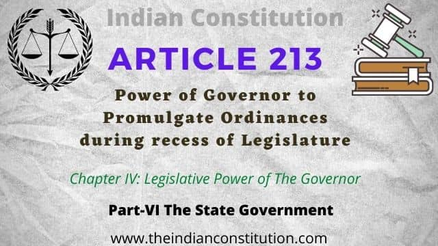 Article 213 ordinance making power of governor, and Legislative Power of The Indian Governor