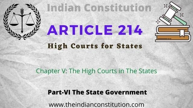 Article 214 High Courts for States, Part 6 of indian constitution fotr the state government