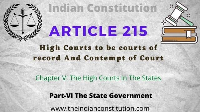 Article 215 Record And Contempt Power of HC of The Indian Constitution, Chapter 5 The High Courts in The States