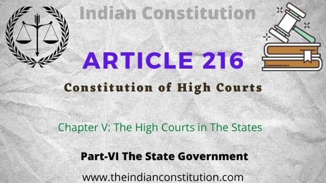 Article 216 of the Indian Constitution of High Courts