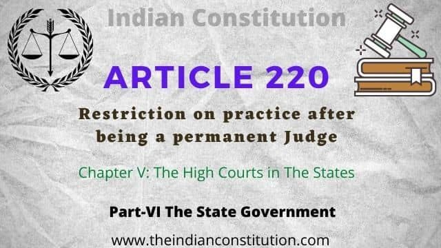 Article 220 of The Indian Constitution, Restriction on practice after being a permanent Judge