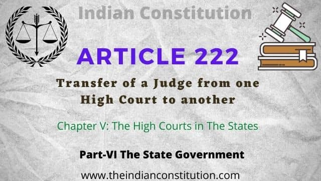 Article 222 of The Indian Constitution, Transfer of a Judge from one High Court to another