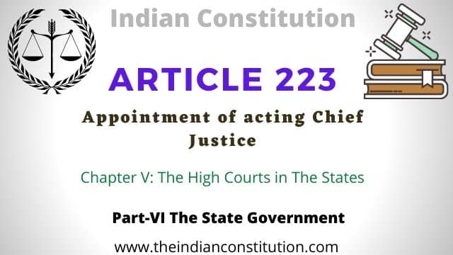 Article 223 appointment of Acting Chief Justice of High Court of the Indian constitution.