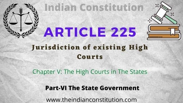 Article 225 Jurisdiction of High Courts of The Indian Constitution