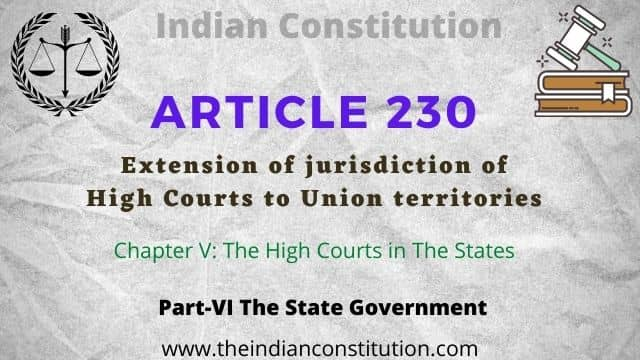 Article 230 of Indian Constitution Extension of jurisdiction of High Courts to Union territories