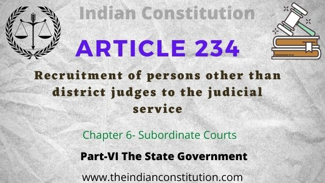 Article 234 Recruitment of persons other than district judges to the judicial service