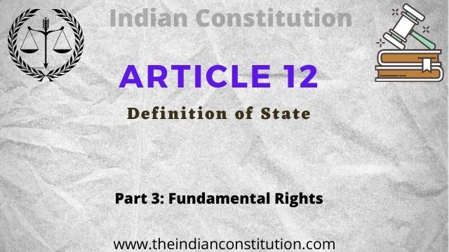 Article 12 of the Indian Constitution, Definition of state