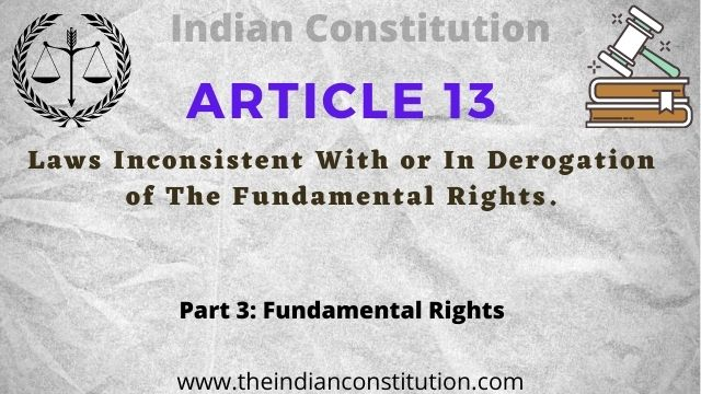 Article 13 Laws Inconsistent With Fundamental Rights In Indian Constitution