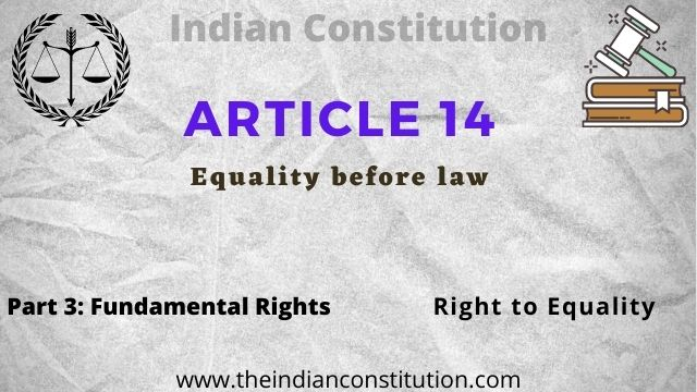 Article 14 Equality Before Law And Equal Protection of Law