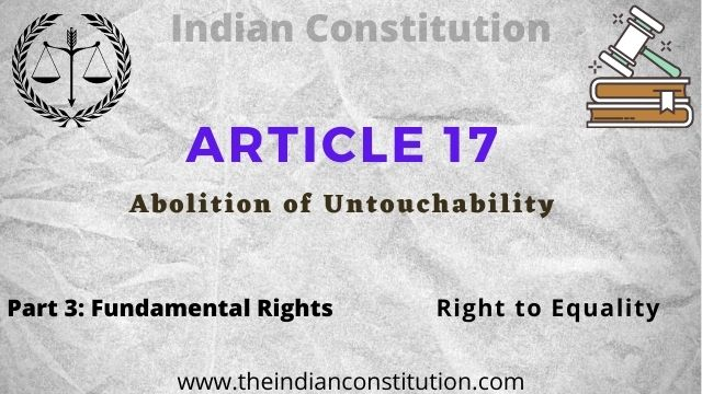 Article 17 Abolition Of Untouchability In The Indian Constitution