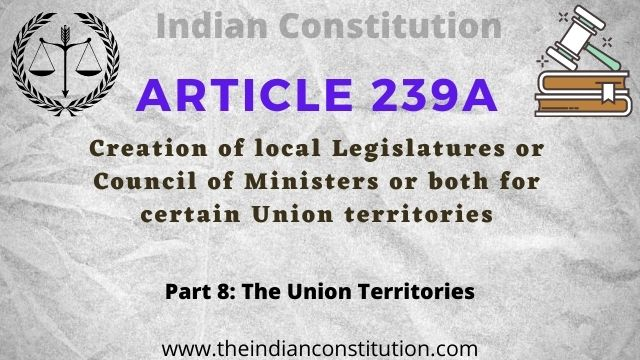 Article 239A of the Indian constitution