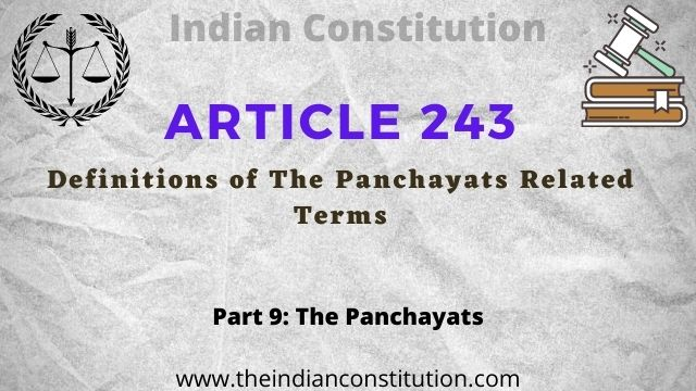 Article 242 the Indian constitution Definitions of The Panchayats Related Terms