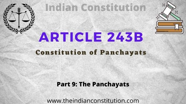 Article 243B of the Indian Constitution of Panchayats