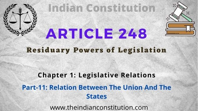 Article 248 of the Indian constitution Residuary powers of legislation
