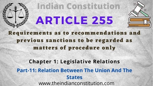 Article 255 Requirements as to recommendations and previous sanctions to be regarded as matters of procedure only