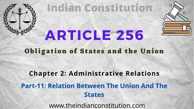 Article 256 Obligation of States and the Union