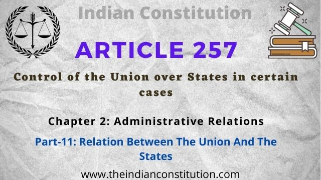 Article 257 Control of the Union over States in certain cases