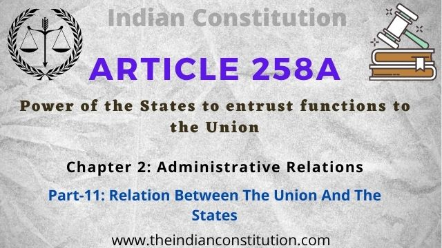 Article 258A Power of the States to entrust functions to the Union