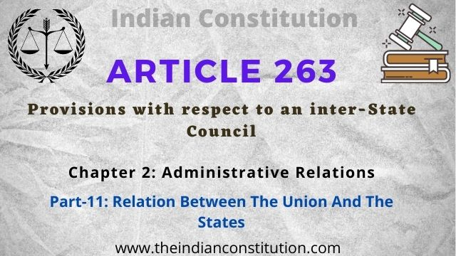 Article 263 Provisions with respect to an inter-State Council