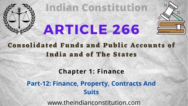 Article 266 Consolidated Funds and Public Accounts of India and of The States