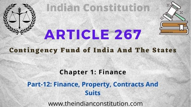 Article 267 of the Indian Constitution Contingency Fund of India And The States