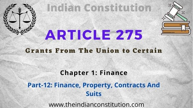 Article 275 Grants From The Union to The Certain States