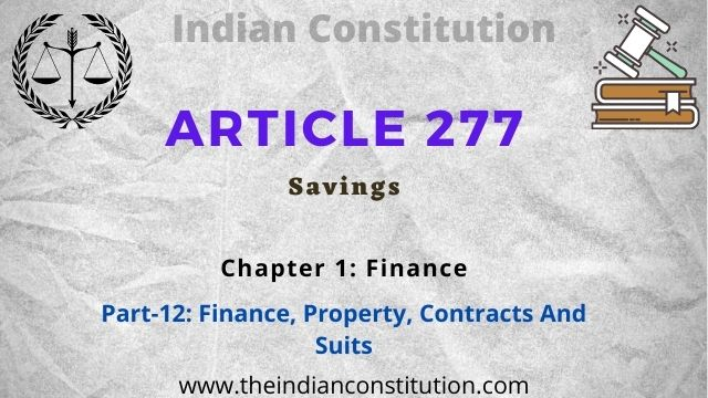 Article 277 Savings In The Indian Constitution