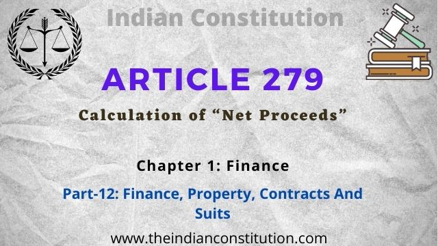 """Article 279 Calculation of """"Net Proceeds"""" In The Indian Constitution"""