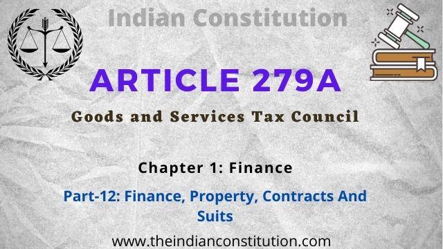 Article 279A Goods and Services Tax(GST) Council