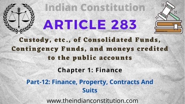 Article 283 Custody of Consolidated Funds & Contingency Funds