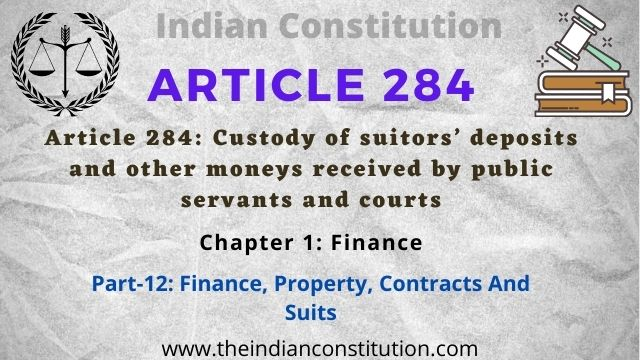 Article 284 Custody of Suitors' Deposits & Other Moneys Received By Public Servants & Courts