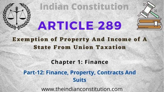Article 289 State Property & Income Exemption From Union Taxation
