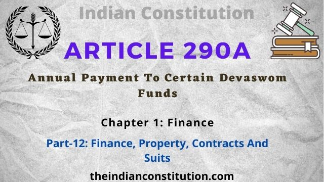 Article 290A & 291: Annual Payment To Certain Devaswom Funds