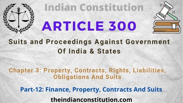 Article 300: Suits and Proceedings Against Government Of India & States