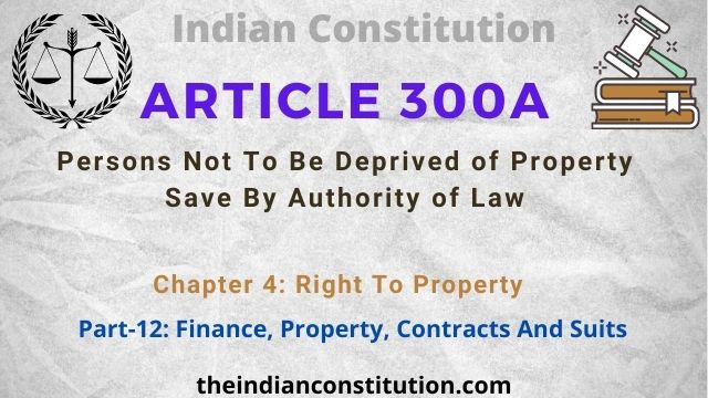 Article 300A: Persons Not To Be Deprived of Property Save By Authority of Law
