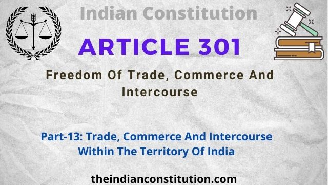 Article 301: Freedom Of Trade, Commerce And Intercourse