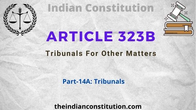 Article 323B Tribunals For Other Matters