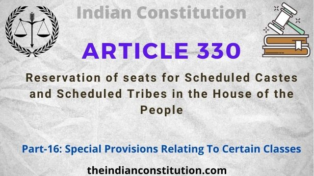 Article 330: Reservation of Seats For SC & ST In House of People