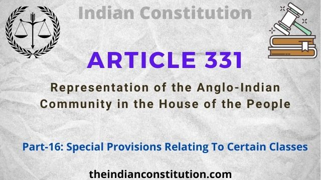 Article 331: Representation of The Anglo-Indian Community in Loksabha